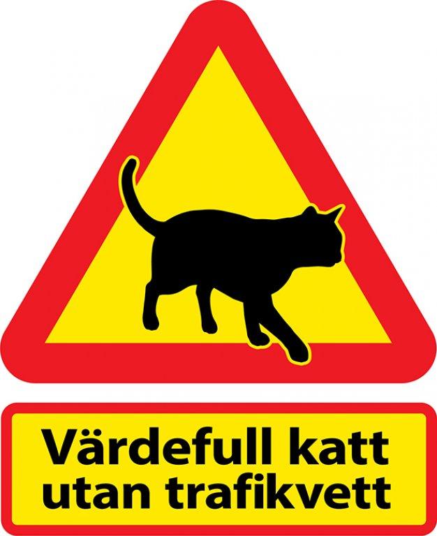 201103-Kattvarning-70x60cm-med-extraskylt-vardefull-utan-trafikvett